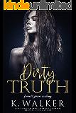 Dirty Truth: A High School Bully Romance (Forrest Grove Academy Book 2)