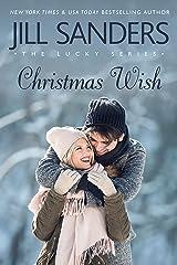 Christmas Wish (Lucky Series Book 5) Kindle Edition