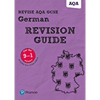 Revise AQA GCSE German Revision Guide (REVISE AQA GCSE MFL 09) (English Edition)