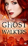 GhostWalkers, Tome 3: Jeux nocturnes