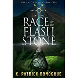 Race for the Flash Stone (The Anlon Cully Chronicles Book 2)