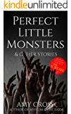 Perfect Little Monsters and Other Stories