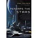Perhaps the Stars (Terra Ignota Book 4)