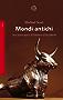 Mondi antichi: Una storia epica d'Oriente e d'Occidente