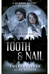 Full Eclipse (Tooth & Nail Book 1) Kindle Edition
