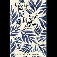 De kant van Swann (Marcel Proust - Op zoek naar de verloren tijd Book 1)