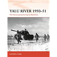 Yalu River 1950–51: The Chinese spring the trap on MacArthur