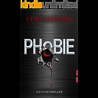 Phobie: Psychothriller (German Edition)