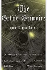 The Gothic Grimoire Anthology Kindle Edition