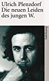 Die neuen Leiden des jungen W (suhrkamp taschenbuch) (German Edition)