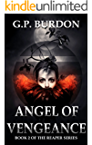 Angel of Vengeance: (Reaper Series, Book 2)