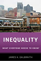 Inequality: What Everyone Needs to Know® Kindle Edition