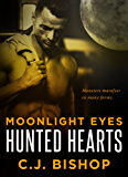 Moonlight Eyes (Hunted Hearts Book 1)