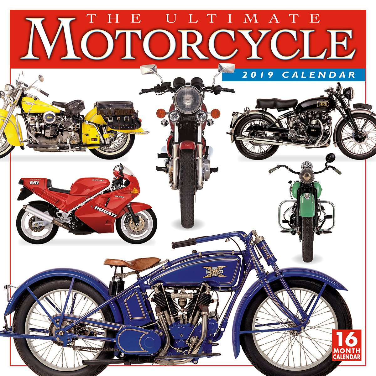 2019 The Ultimate Motorcycle 16-Month Wall Calendar: by Sellers Publishing, 12x12 (CA-0411) Calendar – Wall Calendar, Aug 15 2018 DK Publishing Inc. 1531904114 /