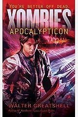 Xombies: Apocalypticon Mass Market Paperback
