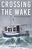 Crossing the Wake: One Woman's Great Loop Adventure