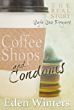 Coffee Shops and Condoms