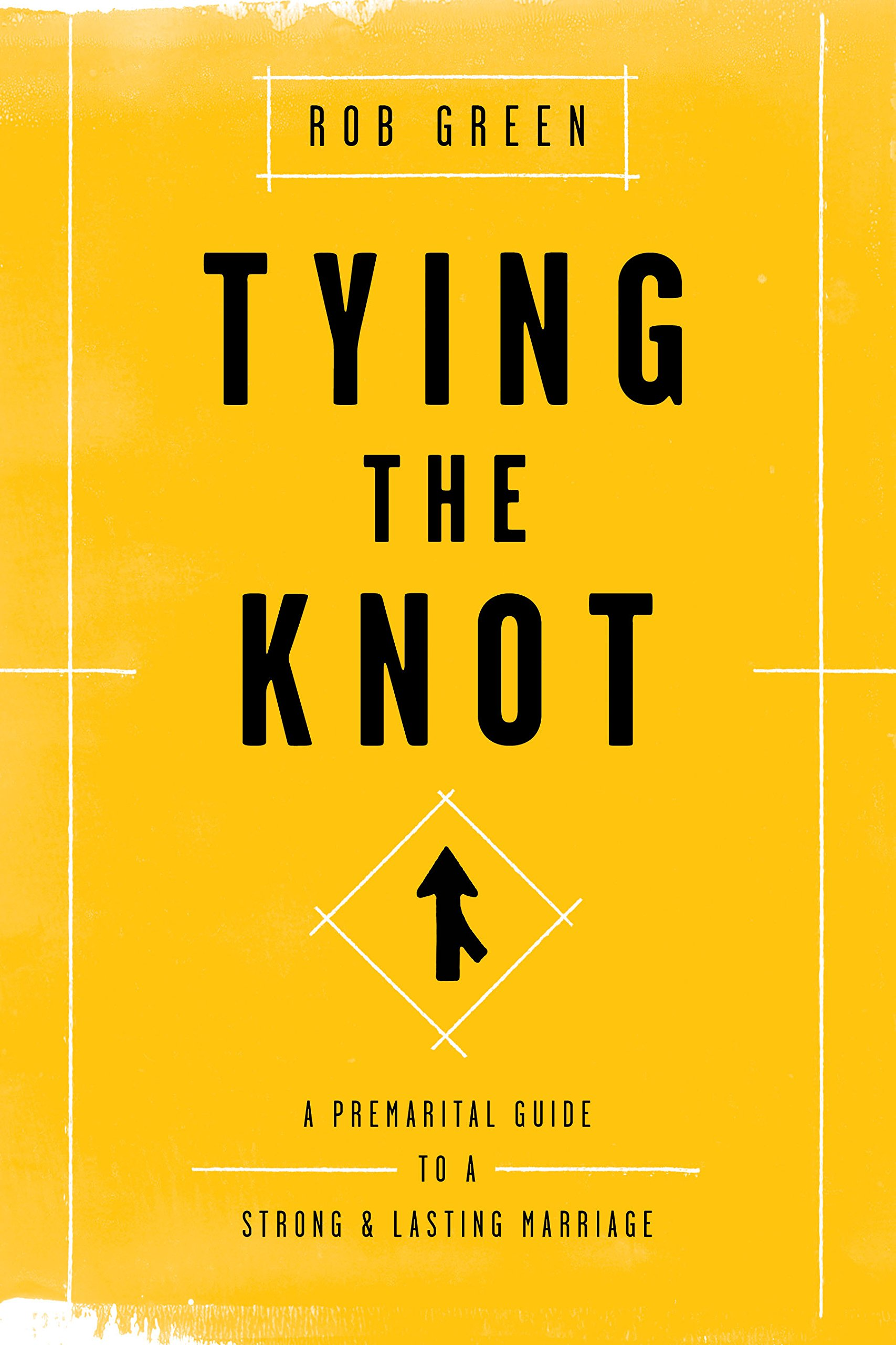 tying the knot a premarital guide to a strong and lasting marriage rh amazon com Christian Pre Marriage Counseling Christian Marriage Counseling