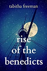 Rise of the Benedicts (The Ghost Story Trilogy Book 3) Kindle Edition