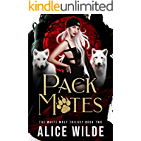 Pack Mates: A Fated Mate Paranormal Romance (The White Wolf Trilogy Book 2)