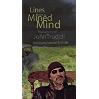 Lines from a Mined Mind: The Words of John Trudell book cover