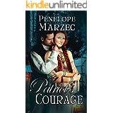 Patriot's Courage (Patriot Historical Romance Book 3)