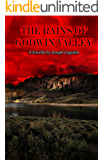 The Rains of Godwin Valley
