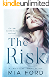 The Risk: A Two Story Compilation