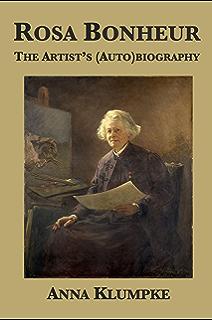 Rosa Bonheur: Une artiste à l'aube du féminisme (HISTOIRE) (French Edition)