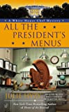 All The President's Menus: 8
