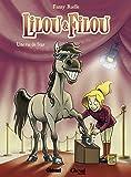 Lilou et Filou - Tome 01 : Une vie de star