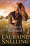 Rebecca's Reward (Daughters of Blessing Book #4)