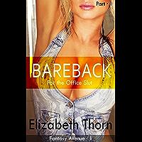 Bareback For The Office Slut 1 of 2 (Taboo Avenue) (English Edition)