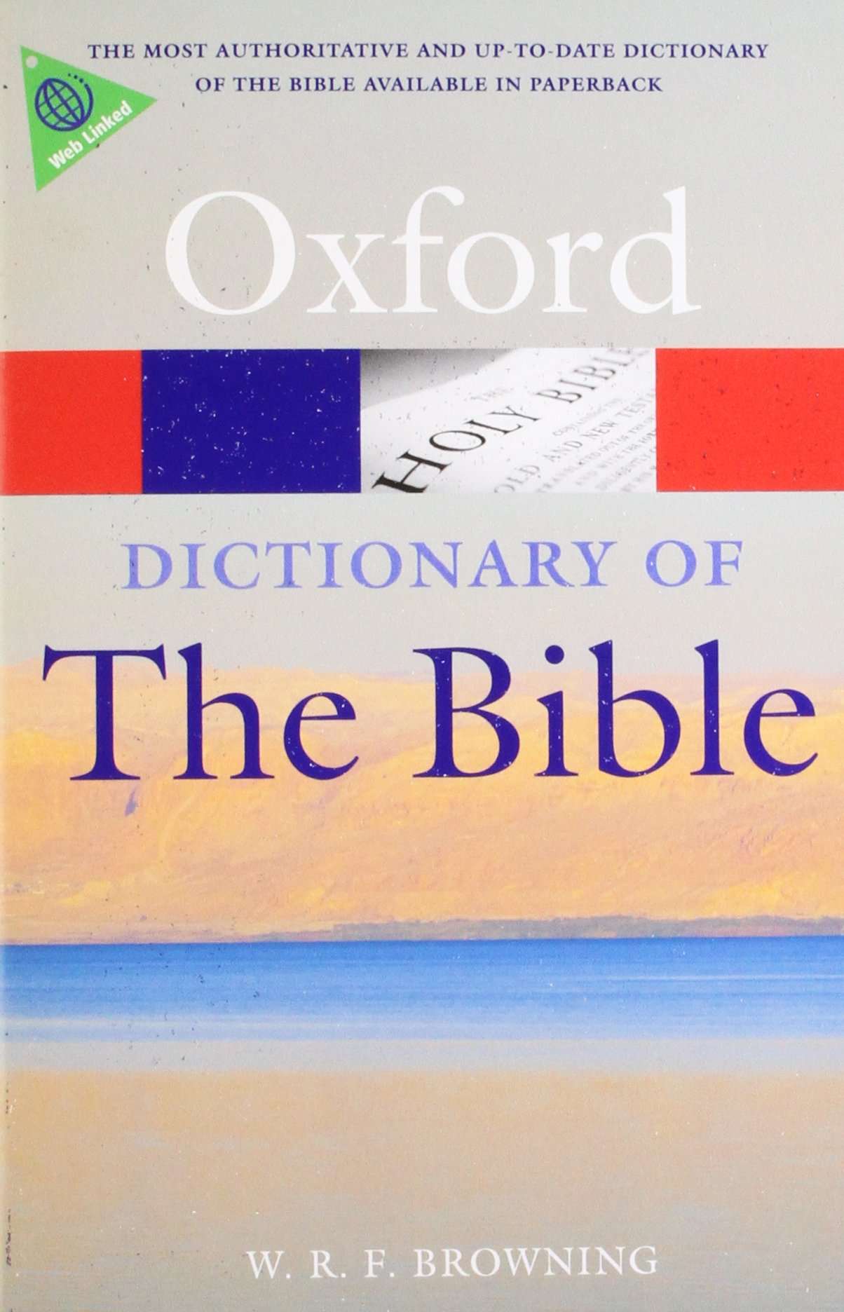 A Dictionary of the Bible, 2nd Edition (Oxford Quick Reference)
