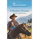 A Brother's Promise (Bliss, Texas Book 2)