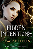 Hidden Intentions (The Transformed Series)