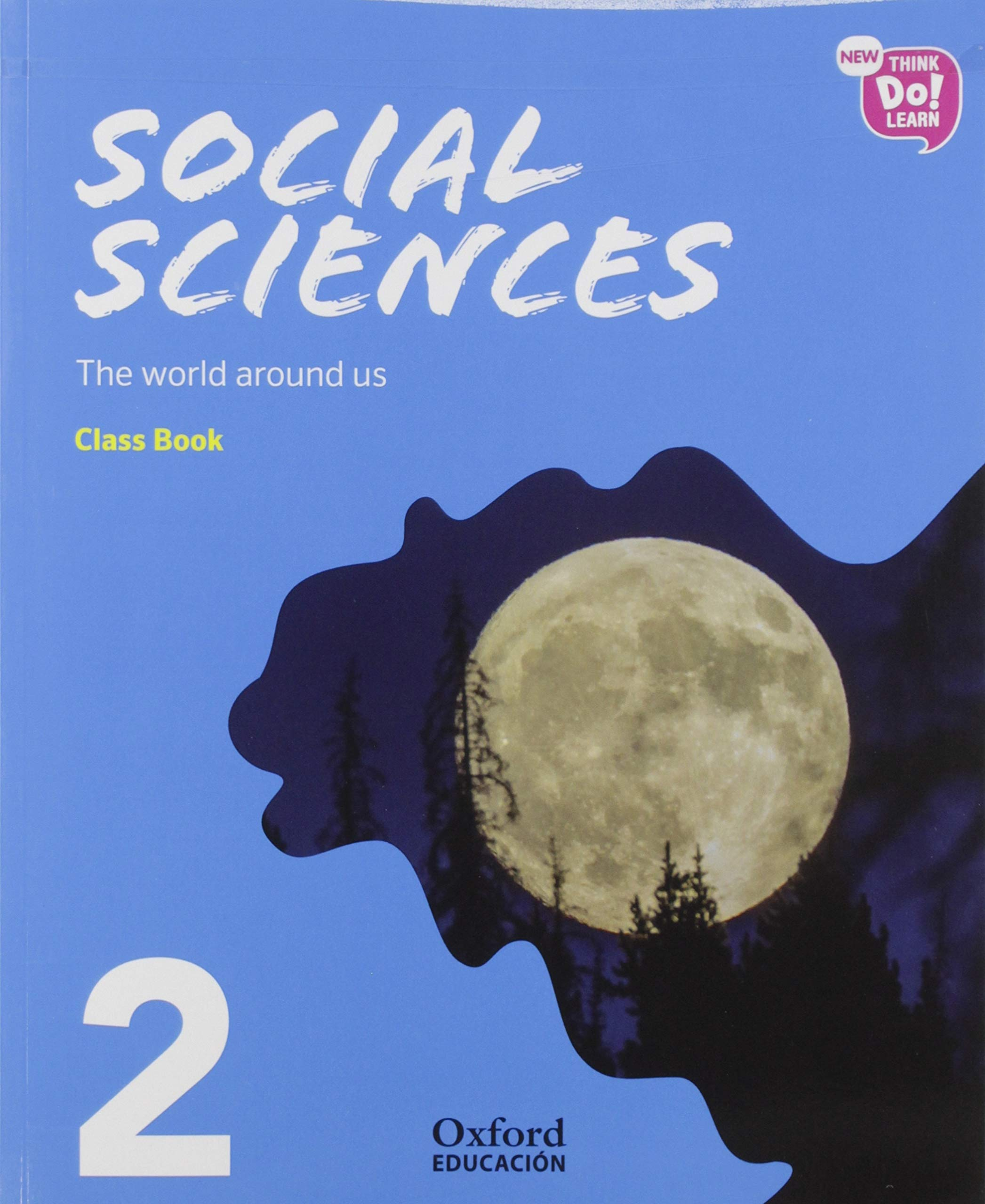 New Think Do Learn Social Sciences 2. Class Book + Stories Pack The world around us National Edition: Amazon.es: Vv.Aa: Libros en idiomas extranjeros