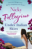 Under Italian Skies: The perfect feel-good escapist summer read
