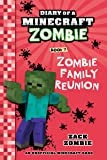 Diary of a Minecraft Zombie Book 7: Zombie Family Reunion (An Unofficial Minecraft Book) (English Edition)