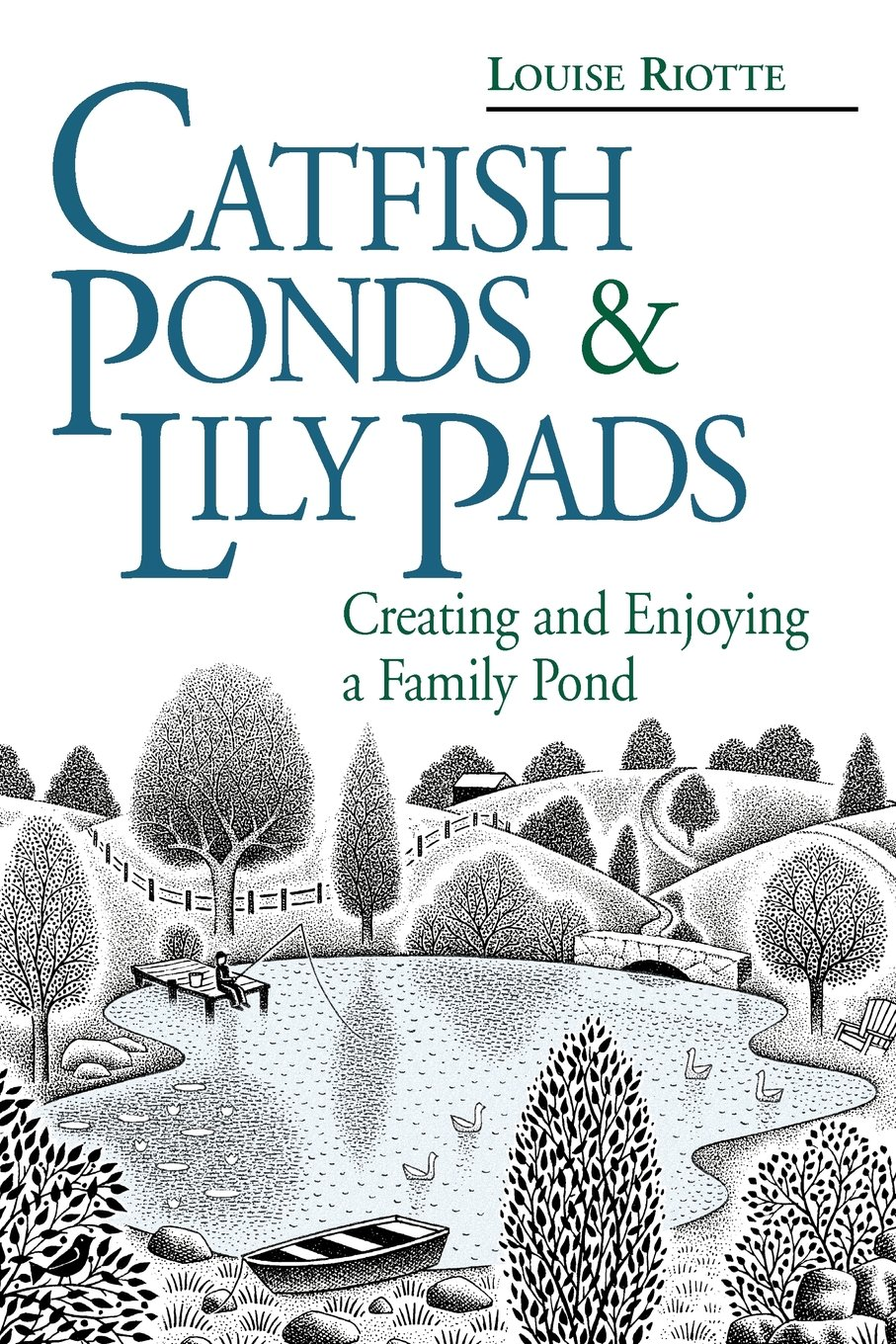Download Catfish Ponds & Lily Pads: Creating and Enjoying a Family Pond ebook