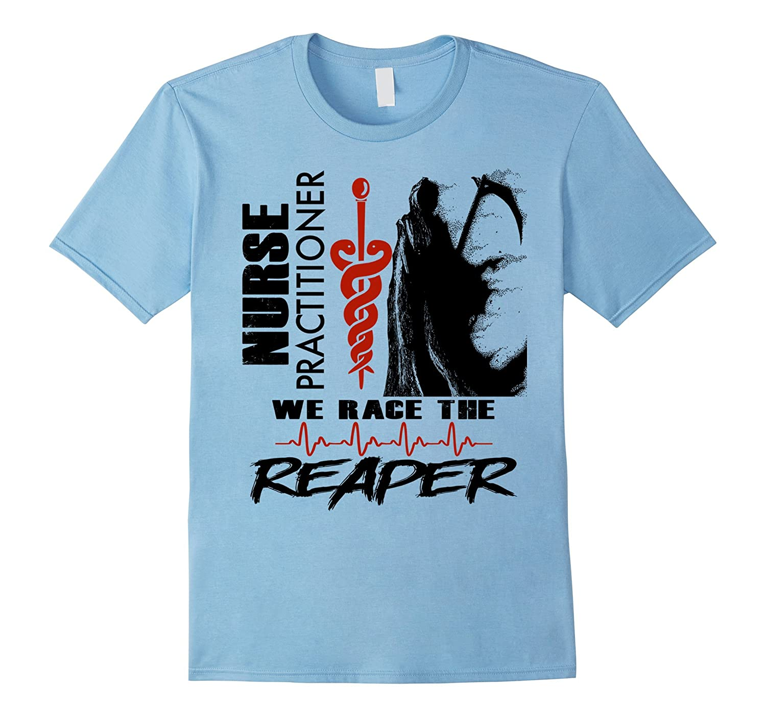Nurse Practitioner – We race the Reaper