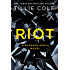 Riot (Scarred Souls Book 4)
