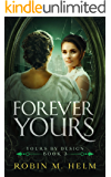 Forever Yours: Yours by Design, Book 3