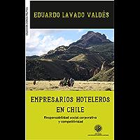 Empresarios hoteleros en Chile: Responsabilidad social corporativa y competitividad