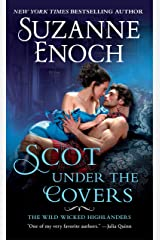 Scot Under the Covers: The Wild Wicked Highlanders Kindle Edition
