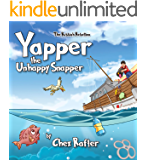Yapper the Unhappy Snapper: Picture book to teach children about sea (The Rubbish Rebellion 1)
