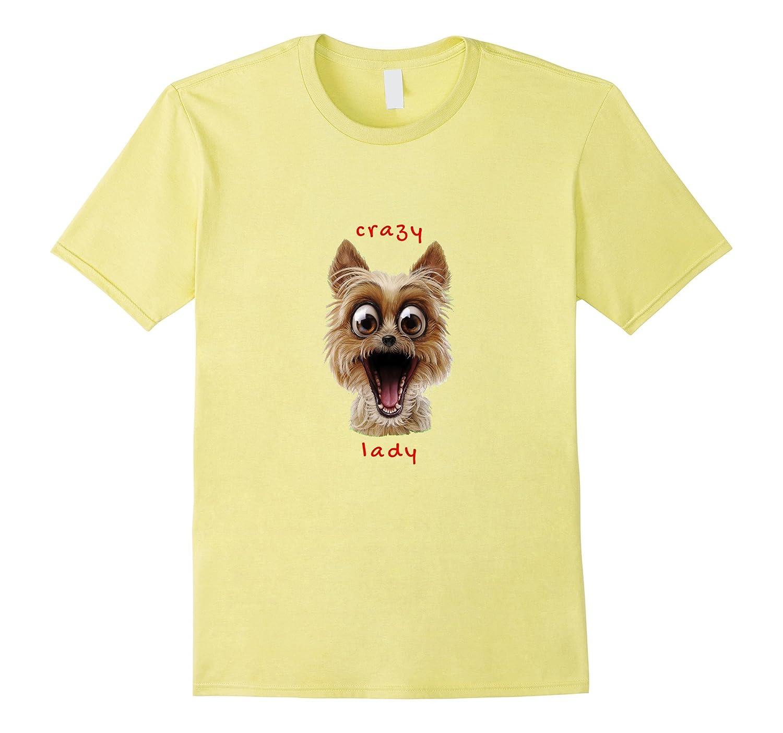 dba4d8319a8b Funny Dog Puppy Perro Shirt – CRAZY DOG LADY – I Love Dogs-PL ...