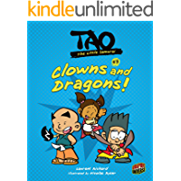 Clowns and Dragons!: Book 3 (Tao, the Little Samurai)