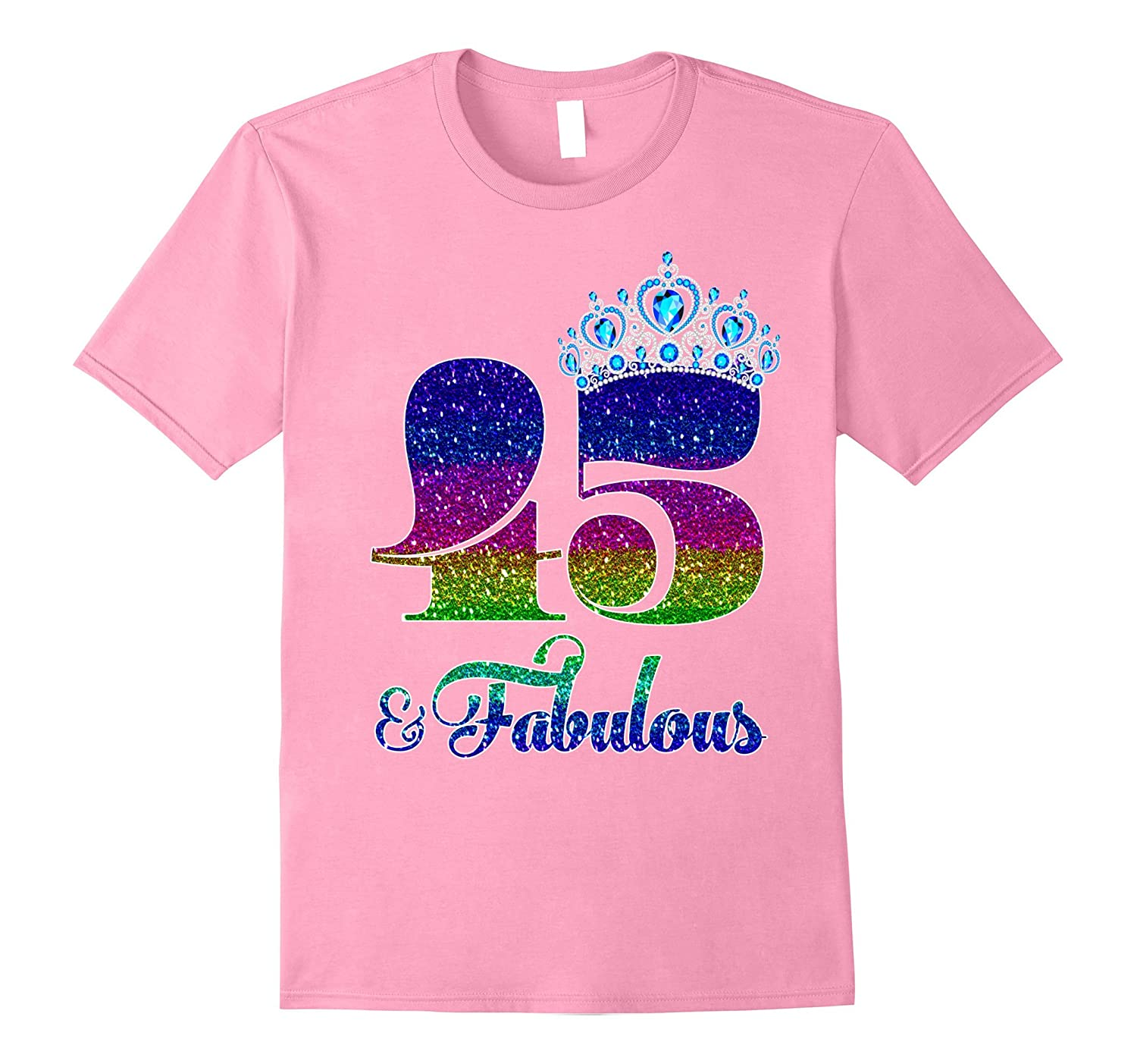 45 And Fabulous TShirt Queen 45th Birthday Shirt TH