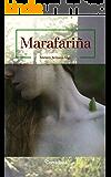 Marafariña: Libro Primero (Spanish Edition)